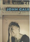 What's Welsh for Zen: The Autobiography of John Cale - Victor Bockris, John Cale