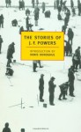 The Stories of J.F. Powers - J.F. Powers, Denis Donoghue