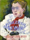 A Dangerous Woman: The Graphic Biography of Emma Goldman - Sharon Rudahl, Alice Wexler, Paul Buhle