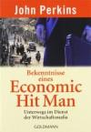 Bekenntnisse eines Economic Hit Man - John Perkins, Heike Schlatterer