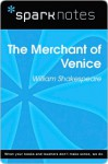 Merchant of Venice (SparkNotes Literature Guide) - SparkNotes Editors, William Shakespeare