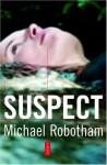 Suspect - Michael Robotham