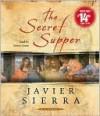 The Secret Supper - Javier Sierra, Simon Jones