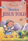 Stories Jesus Told (Candle Bible For Toddlers Sticker Fun) - Juliet David, Helen Prole