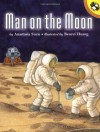Man on the Moon (Picture Puffins) - Anastasia Suen, Benrei Huang