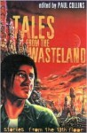 Tales from The Wasteland : Stories from the 13th Floor - Paul Collins, Gary Crew, David Metzenthen, Lucy Sussex
