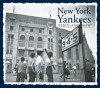 New York Yankees Then and Now - Michael Heatley