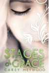 Stages of Grace - Carey Heywood