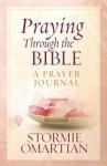 NOT A BOOK Praying Through the Bible: A Prayer Journal - NOT A BOOK