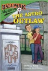 The Astro Outlaw - David A. Kelly, Mark Meyers