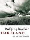 Hartland - Wolfgang Büscher