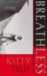 Breathless: Erotica - Kitty Tsui