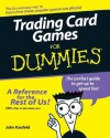 Trading Card Games For Dummies - John Kaufeld, Jeremy Smith