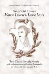 Sacrificial Lovers Manon Lescaut & Leone Leoni - Antoine François Prévost, George Sand