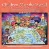 Children Map the World, volume 2: Selections from the Barbara Petchenik Children's World Map Competition - Temenoujka Bandrova, Milan Konecny, Jeet Atwal, Jesus Reyes Nunez
