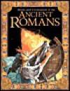 Ancient Romans - John Malam, Hazel Martell