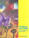 Children and AIDS: Third Stocktaking Report 2008 - United Nations