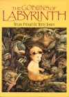 Goblins Of The Labyrinth - Brian Froud, Terry Jones
