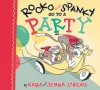 Rocko and Spanky Go to a Party - Kara LaReau, Jenna Lareau