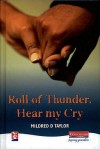 New Windmills: Roll Of Thunder, Hear My Cry (New Windmills) - Mildred D. Taylor