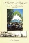 A Century of Change: Lane Cove Municipality 1895-1995 - Eric Russell