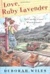 Love, Ruby Lavender (Other Format) - Deborah Wiles