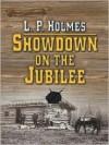 Showdown on the Jubilee - L.P. Holmes