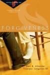 Forgiveness - Dan B. Allender, Tremper Longman III