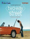 Two-Way Street (MP3 Book) - Lauren Barnholdt, Cassandra Morris
