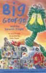 Big George and the Seventh Knight - Eric Pringle, Colin Pringle, Colin Paine