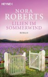 Lilien im Sommerwind: Roman (German Edition) - Margarethe van Pee, Nora Roberts