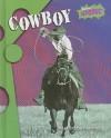 Cowboy - Marc Tyler Nobleman