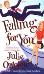 Falling for You - Julie Ortolon