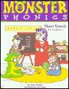 Monster Phonics Short Vowels: Short Vowels for Grades K-1 - Vicky Shiotsu, Lucy Helle