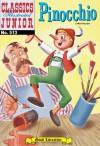 Pinocchio (with panel zoom)  - Classics Illustrated Junior - Carlo Collodi, William B. Jones Jr.