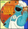 Cookie Monster's Cookie Shapes (Super Shape Books) - Richard Brown