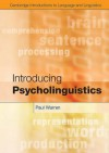 Introducing Psycholinguistics (Cambridge Introductions to Language and Linguistics) - Paul Warren