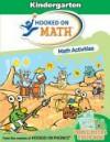 Math Activities: Kindergarten (Hooked on Math) - Hooked on Phonics
