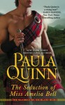The Seduction of Miss Amelia Bell (The McGregors: Highland Heirs, #1) - Paula Quinn