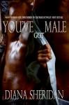 You've Got Male - Diana Sheridan