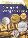 Buying and Selling Your Coins - Whitman Publishing Co