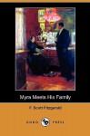 Myra Meets His Family (Dodo Press) - F. Scott Fitzgerald