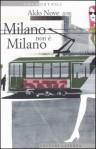 Milano non è Milano - Aldo Nove