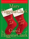 Deck the Halls/The Christmas Thief: Two Holiday Novels - Carol Higgins Clark, Mary Higgins Clark