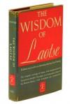 The Wisdom Of Laotse =Laozi De Zhi Hui - Lin Yutang