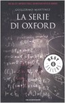 La serie di Oxford - Guillermo Martínez, Jole Da Rin