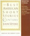 The Best American Short Stories of the Century (The Best American Series(R)) - John Updike, Ernest Hemingway, George Plimpton, Jean Toomer