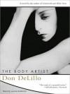 The Body Artist (Audio) - Don DeLillo, Laurie Anderson