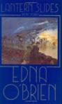 Lantern Slides - Edna O'Brien