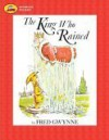 The King Who Rained (Stories to Go!) - Fred Gwynne